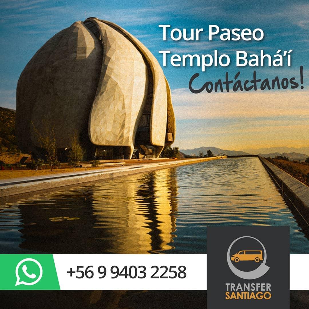Transfer Santiago - Tour Templo Bahai Santiago